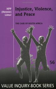 Cover of: Injustice, Violence, and Peace by Hennie Lotter