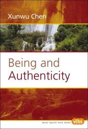 Cover of: Being and Authenticity (Value Inquiry Book Series 149) (Value Inquiry Book) | Xunwu Chen