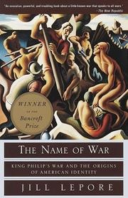 Cover of: The name of war | Jill Lepore
