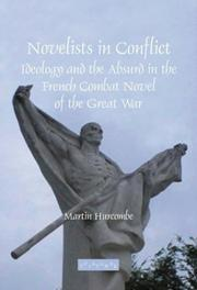 Cover of: Novelists in conflict | Martin Hurcombe