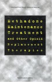 Cover of: Methadone Maintenance Treatment and other Opioid Replacement Therapies | Wayne Hall