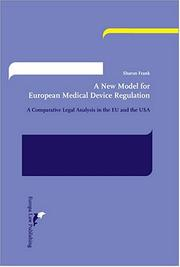 Cover of: A new model for European medical device regulation by Sharon Frank