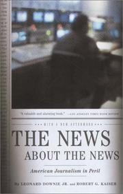 Cover of: The news about the news by Leonard Downie