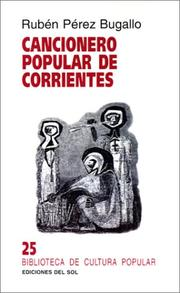 Cover of: Cancionero Popular De Corrientes by Adolfo Colombres