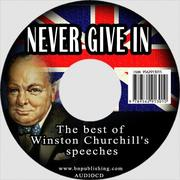 Cover of: Never Give In | Winston S. Churchill