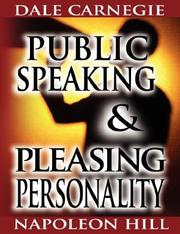 Cover of: Public Speaking by Dale Carnegie (the author of How to Win Friends & Influence People) & Pleasing Personality by Napoleon Hill (the author of Think and Grow Rich) | Napoleon Hill