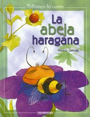 Cover of: La Abeja Haragana by Horacio Quiroga