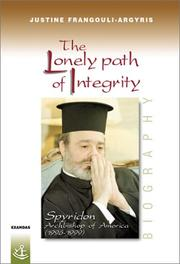 Cover of: The Lonely Path of Integrity by Justine Frangouli-Argyris