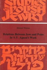 Cover of: Relations between Jews and Poles in S.Y. Agnon's work | Samuel Werses