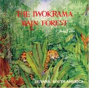 Cover of: The Iwokrama Rain Forest Book by Shirley Felts