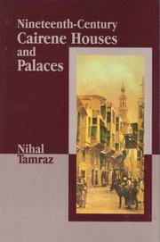 Cover of: Nineteenth-Century Cairene Houses and Palaces | Nihal Tamraz