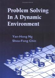 Cover of: Problem solving in a dynamic environment | Yan-Hong Ng
