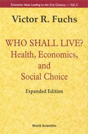 Cover of: Who shall live? | Victor R. Fuchs