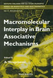 Cover of: Macromolecular interplay in brain associative mechanisms by International School of Biocybernetics (1995 Naples, Italy)
