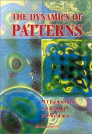 Cover of: The dynamics of patterns | M. I. Rabinovich