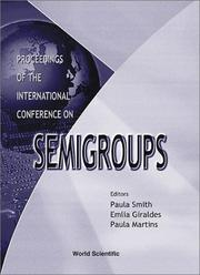 Cover of: Proceedings of the International Conference on Semigroups | International Conference on Semigroups (1999 Braga, Portugal)