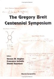 Cover of: The Gregory Breit Centennial Symposium | Vernon Hughes