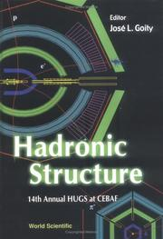 Cover of: Hadronic structure | HUGS at CEBAF (14th 1999 Hampton, Va.)