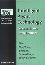 Cover of: Intelligent agent technology | Asia-Pacific Conference on Intelligent Agent Technology (2nd 2001 Maebashi, Japan)