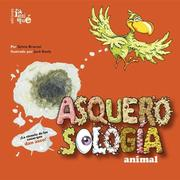 Cover of: Asquerosologia animal/ animal Grossology (Asquerosologia / Grossology) | Sylvia Branzei