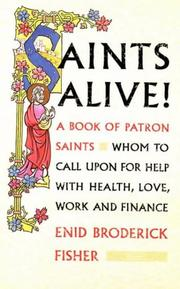 Cover of: Saints Alive! | Enid Broderick Fisher