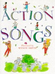 Cover of: Action Songs | Wendy Smith