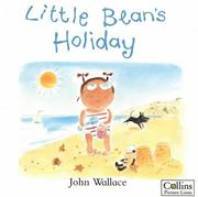 Cover of: Little Bean's Holiday | John Wallace