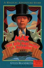 Cover of: Max, the Boy Who Made a Million | Gyles Brandreth
