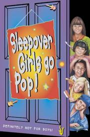 Cover of: The Sleepover Girls Go Pop (The Sleepover Club) by Lorna Read