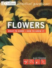 Cover of: Flowers by Alan R. Toogood