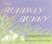 Cover of: The Runaway Bunny Big Book | Margaret Wise Brown