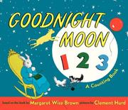 Cover of: Goodnight Moon 123 Board Book | Margaret Wise Brown