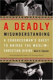 Cover of: A deadly misunderstanding | Mark D. Siljander