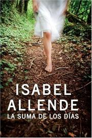 Cover of: La suma de los dias by Isabel Allende