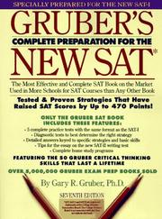 Cover of: Gruber's complete preparation for the new SAT | Gary R. Gruber