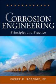 Cover of: Corrosion engineering | Pierre R. Roberge