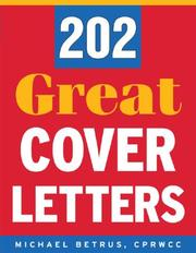 Cover of: 202 great cover letters by Michael Betrus
