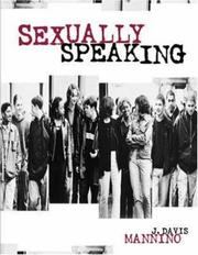 Cover of: Sexually Speaking by Dr. J. Davis Mannino