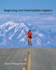 Cover of: Beginning and Intermediate Algebra | Sherri Messersmith