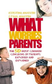 Cover of: What Worries Parents | Paul Martin
