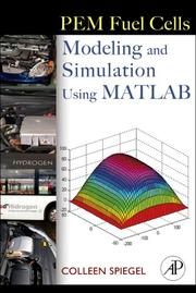 Cover of: PEM fuel cell modeling and simulation using Matlab | Colleen Spiegel