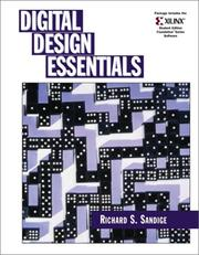Cover of: Digital Design Essentials and Xilinx 4.2i Package | Richard S. Sandige