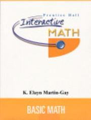 Cover of: Prentice Hall Interactive Math Basic Math Student Package | K. Elayn Martin-Gay
