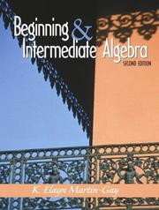 Cover of: Beginning and Intermediate Algebra and CD and Manual and Workbook Package | K. Elayn Martin-Gay