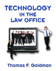 Cover of: Technology in the Law Office by Thomas F. Goldman
