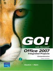 Cover of: GO! with Office 2007 Integrated Projects (Go! Series) | Shelley Gaskin