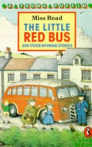 Cover of: Little Red Bus & Other Rhyming by Miss Read