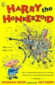 Cover of: Harry the Honkerzoid | Brendan Hook