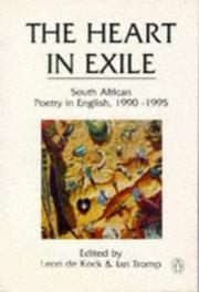 Cover of: The Heart in exile | Leon De Kock