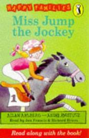 Cover of: Miss Jump the Jockey (Happy Families) | Allan Ahlberg